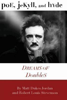 Poe, Jekyll, and Hyde
