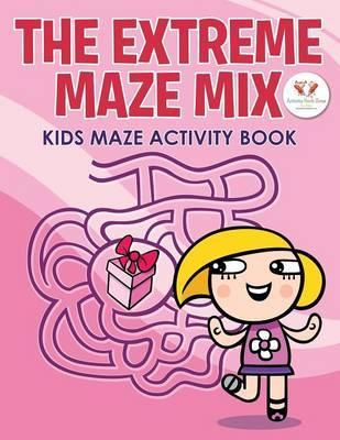 The Extreme Maze Mix