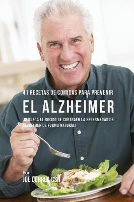 41 Recetas De Comidas Para Prevenir el Alzheimer