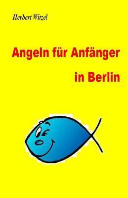 Angeln Fuer Anfaenger in Berlin