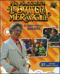 Mr. Magorium e la bottega delle meraviglie. Con adesivi