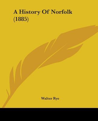 A History of Norfolk (1885)