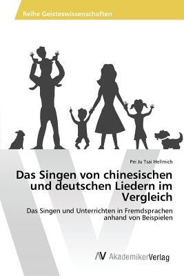 Das Singen von chinesischen und deutschen Liedern im Vergleich