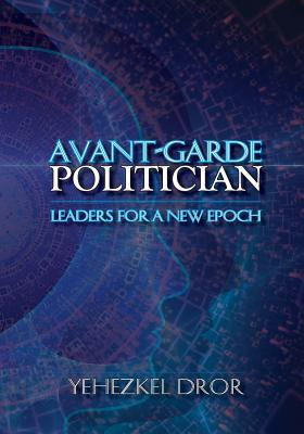 Avant-Garde Politician
