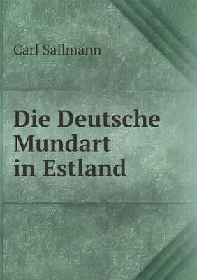 Die Deutsche Mundart in Estland