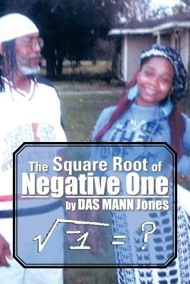 The Square Root of Negative One