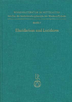 Elucidarium Und Lucidaires