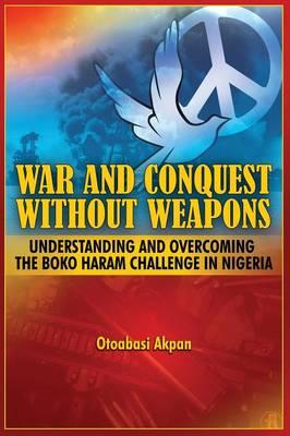 War and Conquest Without Weapons