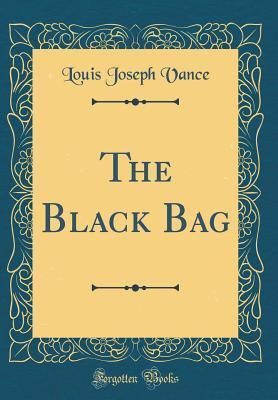 The Black Bag (Classic Reprint)