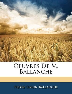 Oeuvres De M. Ballanche