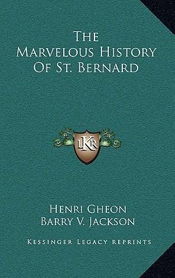The Marvelous History of St. Bernard