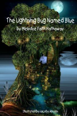The Lightning Bug Named Blue