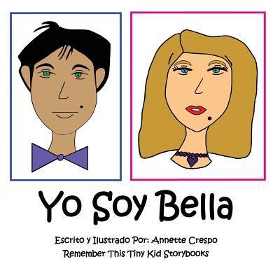 Yo Soy Bella / I'm fine