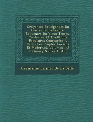 Croyances Et Legendes Du Centre de La France
