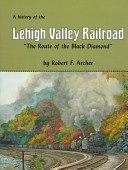 The History of the Lehigh Valley Railroad