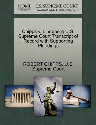 Chipps V. Lindeberg U.S. Supreme Court Transcript of Record with Supporting Pleadings