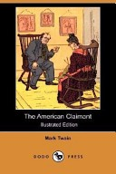 The American Claimant (Illustrated Edition) (Dodo Press)