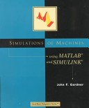 Simulations of machines using MATLAB and Simulink