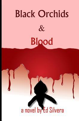 Black Orchids and Blood