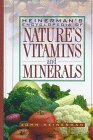 Heinerman's Encyclopedia of Nature's Vitamins and Minerals