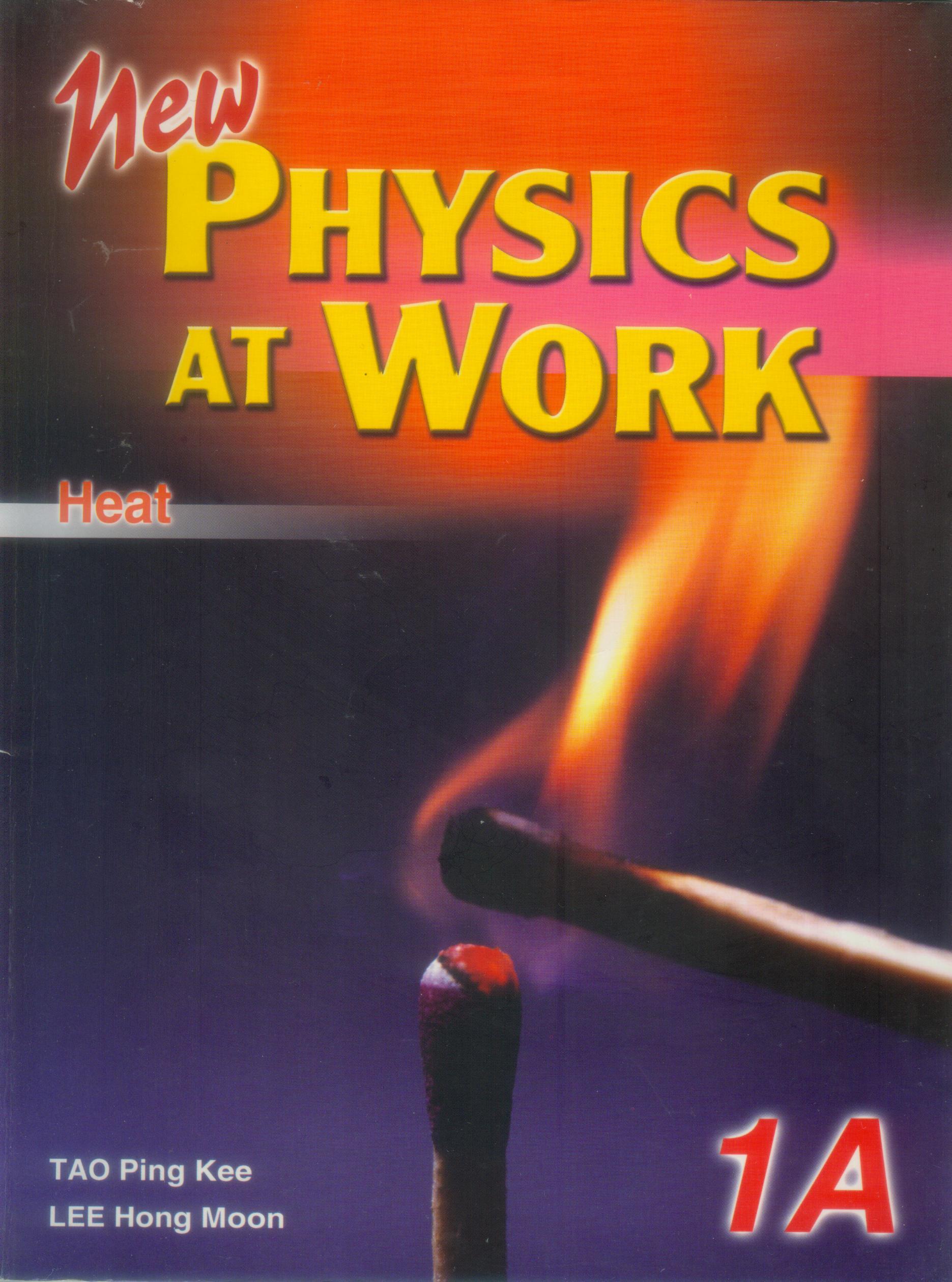 NewPhysics At Work 1A - Heat