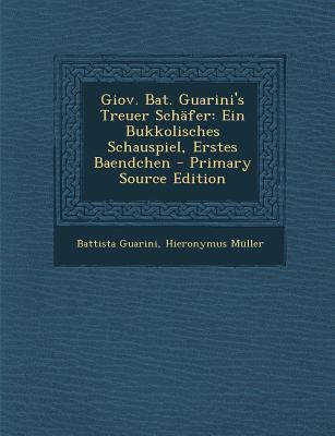 Giov. Bat. Guarini's Treuer Schafer