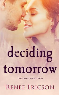 Deciding Tomorrow
