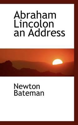 Abraham Lincolon an ...