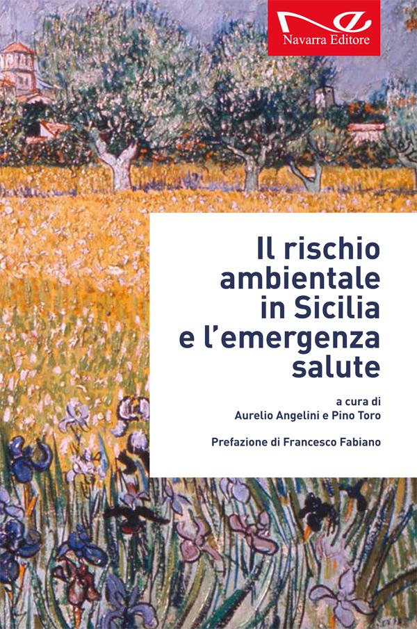 Il rischio ambientale in Sicilia e l'emergenza salute