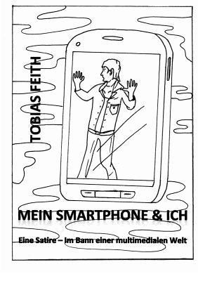 Mein Smartphone & Ich