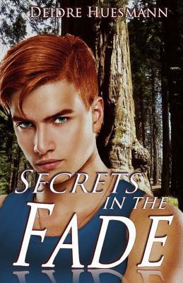 Secrets in the Fade