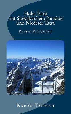 Hohe Tatra Mit Slowakischem Paradies Und Niederer Tatra