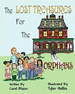 The Lost Treasures for the Orphans