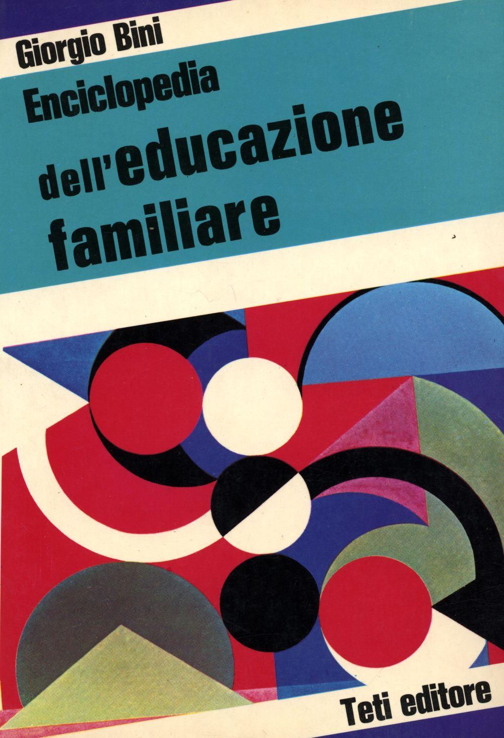 Enciclopedia dell'educazione familiare