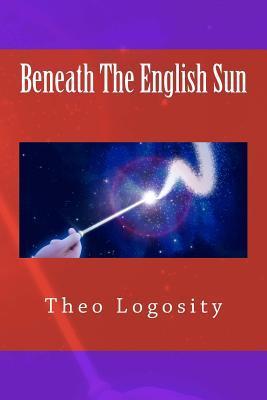 Beneath the English Sun