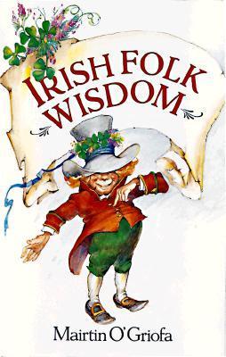 Irish Folk Wisdom