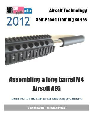 Assembling a Long Barrel M4 Airsoft Aeg