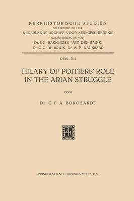 Hilary of Poitiers' Role in the Arian Struggle