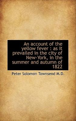 Account of the Yellow Fever