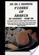 The sea and freshwater fishes of Arabia