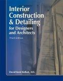 Interior Construction & Detailing for Designers and Architects, Third Edition