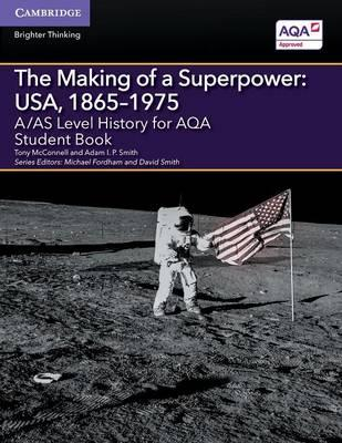 A/AS Level History for AQA The Making of a Superpower