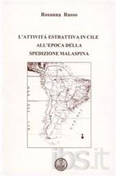 L' attività estrattiva in Cile all'epoca della spedizione Malaspina