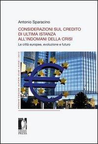 Considerazioni sul credito di ultima istanza all'indomani della crisi. Le città europee, evoluzione e futuro