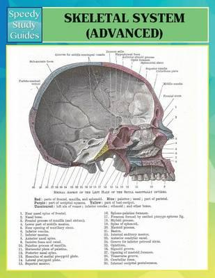 Skeletal System Advanced (Speedy Study Guides)