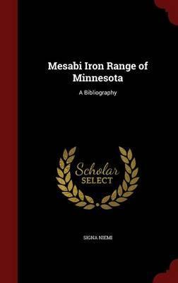 Mesabi Iron Range of Minnesota