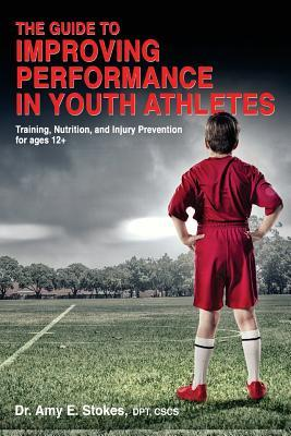 The Guide to Improving Performance in Youth Athletes