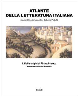 Atlante della letteratura italiana - vol. I