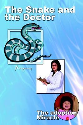 The Snake and the Doctor