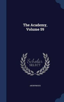The Academy, Volume 59